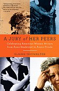 Jury of Her Peers: Celebrating American Women Writers From Anne Bradstreet To Annie Proulx (09 Edition) Cover