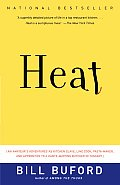 Heat: An Amateur's Adventures as Kitchen Slave, Line Cook, Pasta-Maker, and Apprentice to a Dante-Quoting Butcher in Tuscany (Vintage) Cover
