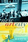 New Art City : Manhattan At Mid-century (05 Edition)