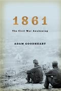 1861 The Civil War Awakening