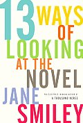 Thirteen Ways of Looking at the Novel Cover
