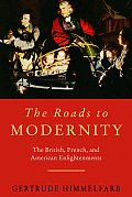 Roads To Modernity The British French &