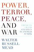 Power Terror Peace & War Americas Grand