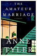 The Amateur Marriage: A Novel