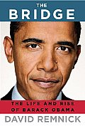 Bridge The Life & Rise of Barack Obama