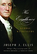 His Excellency: George Washington Cover