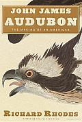 John James Audubon: The Making of an American Cover