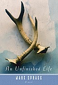 An Unfinished Life: A Novel Cover