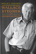 Wallace Stegner & The American West