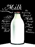 Milk The Surprising Story of Milk Through the Ages