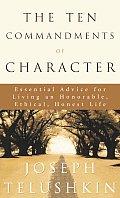 Ten Commandments Of Character Essential