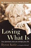 Loving What is: Four Questions That Can Change Your Life Cover