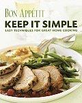 Bon Appetit Keep It Simple Easy Techn