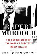 Rupert Murdoch: The Untold Story of the World's Greatest Media Wizard Cover