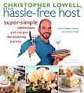 Christopher Lowell The Hassle Free Host