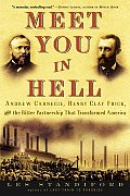 Meet You In Hell Andrew Carnegie Henry C