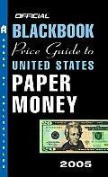 Official 2005 Blackbook Price Guide To Us Pape