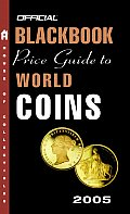 Blackbook Price Guide To World Coins 2005 8th Edition