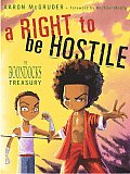 A Right to Be Hostile: The First Big Book of the Boondocks Cover
