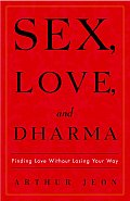 Sex Love & Dharma Finding Love Without L