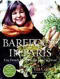 Barefoot in Paris: Easy French Food You Can Make at Home (Barefoot Contessa) Cover