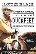 Horseshoes Cowsocks & Duckfeet More Commentary by NPRs Cowboy Poet & Former Large Animal Veterinarian