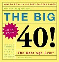 Big 40 Are You Ready to Face the Best Age Ever