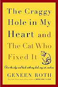Craggy Hole In My Heart & The Cat Who Fixed It