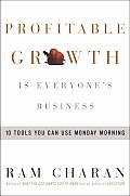 Profitable Growth Is Everyone's Business: 10 Tools You Can Use Monday Morning Cover