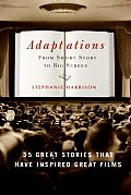 Adaptations From Short Story to Big Screen 35 Great Stories That Have Inspired Great Films