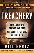 Treachery How Americas Friends & Foes Are Secretly Arming Our Enemies