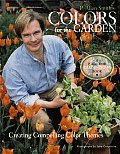P. Allen Smith's Colors for the Garden: Creating Compelling Color Themes Cover