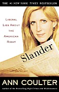 Slander: Liberal Lies about the American Right Cover