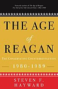 Age of Reagan The Conservative Counterrevolution 1980 1989