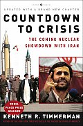 Countdown to Crisis The Coming Nuclear Showdown with Iran