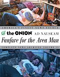 Fanfare for the Area Man The Onion Ad Nauseam Complete News Archives Volume 15