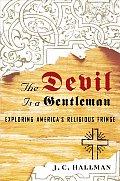 Devil Is A Gentleman Exploring Americas