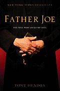 Father Joe The Man Who Saved My Soul