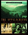 Appalachians : America's First and Last Frontier (04 Edition)