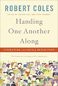 Handing One Another Along: Literature and Social Reflection Cover