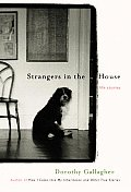 Strangers In The House Life Stories