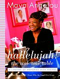 Hallelujah! the Welcome Table: A Lifetime of Memories with Recipes Cover