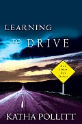 Learning To Drive & Other Life Stories