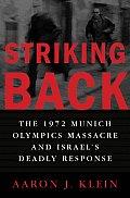 Striking Back The 1972 Munich Olympics M