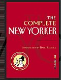 The Complete New Yorker: Eighty Years of the Nation's Greatest Magazine with DVD-ROMs