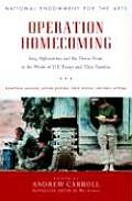 Operation Homecoming Iraq Afghanistan & the Home Front in the Words of U S Troops & Their Families