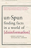 UnSpun: Finding Facts in a World of Disinformation Cover