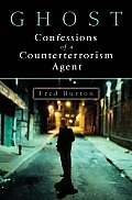 Ghost Confessions of a Counterterrorism Agent