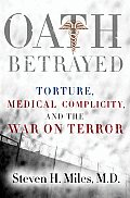 Oath Betrayed Military Medicine & The W