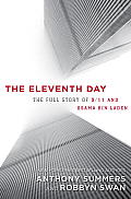 The Eleventh Day: The Full Story of 9/11 and Osama Bin Laden Cover